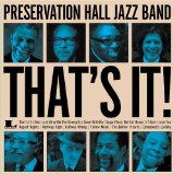 That's It! Lyrics Preservation Hall Jazz Band