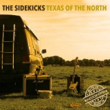 Texas Of The North Lyrics The Sidekicks