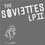 LP II Lyrics The Soviettes