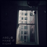 Make It Right Lyrics Abel