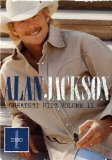 Greatest Hits Volume II Lyrics Alan Jackson