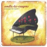 Et Pourquoi les Crayons ? Lyrics Amlie-les-crayons
