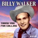 Thank You For Calling Lyrics Billy Walker