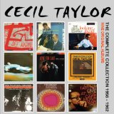 The Complete Collection: 1956-1962 Lyrics Cecil Taylor
