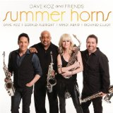 Summer Horns Lyrics Dave Koz