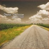 10,000 Feet Lyrics David Grissom