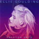 Halcyon Days Lyrics Ellie Goulding