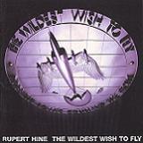 The Wildest Wish To Fly Complete Lyrics Hine Rupert
