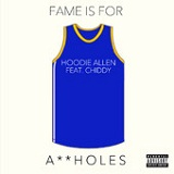 Fame Is for Assholes (Single) Lyrics Hoodie Allen