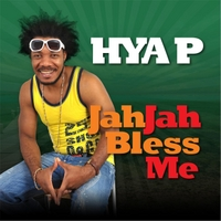 Jah Jah Bless Me Lyrics Hya P