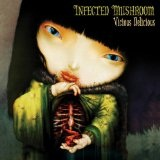 Vicious Delicious Lyrics Infected Mushroom