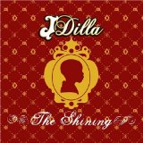 The Shining Lyrics J Dilla