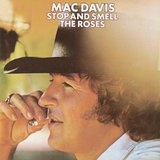 Stop and Smell the Roses Lyrics Mac Davis