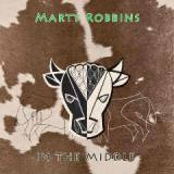 In The Middle Lyrics Marty Robbins