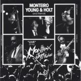 Live At the Montreux Jazz Festival Lyrics Monteiro, Young & Holt