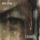 Coward Lyrics Nels Cline