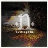 Nottingham EP Lyrics Nottingham