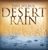 Desert Rain Lyrics Paul Wilbur
