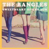 Sweetheart Of The Sun Lyrics The Bangles