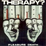 Pleasure Death Lyrics Therapy