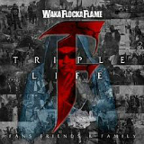 Triple F Life: Friends, Fans & Family Lyrics Waka Flocka Flame
