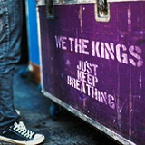 Just Keep Breathing (Single) Lyrics We The Kings