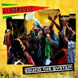 Sound The System Lyrics Alborosie