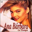 La Trampa Lyrics Ana Barbara