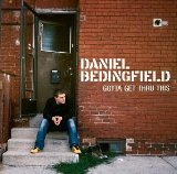 Gotta Get Thru This Lyrics Bedingfield Daniel