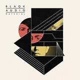 Material  Lyrics Blaqk Audio