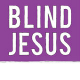 Blind Jesus Lyrics Blind Jesus