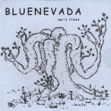 Narly Trees Lyrics Bluenevada