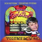 Vol. 2-Best Of Twisted Tunes Lyrics Bob Rivers
