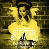 Do Nothing Lyrics Buster Shuffle