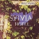 Sylvia Hotel Lyrics Cheryl Wheeler