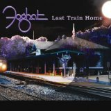 Last Train Home Lyrics Foghat