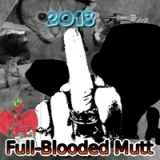 2013 Lyrics Full-Blooded Mutt