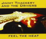 Feel The Heat Lyrics Jimmy Thackery