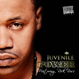 Power (Single) Lyrics Juvenile