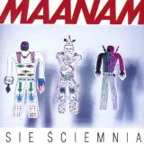 Sie Sciemnia Lyrics Maanam