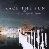 The Rest Of Our Lives Is Tonight Lyrics Race The Sun
