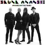 Anarchytecture Lyrics Skunk Anansie