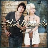 Last Night Again (Single) Lyrics Steel Magnolia
