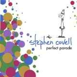 Perfect Parade Lyrics Stephen Covell
