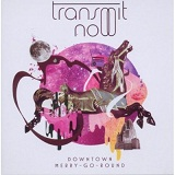 Downtown Merry Go Round Lyrics Transmit Now