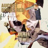 Thrill Seeker Lyrics August Burns Red