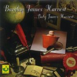 Baby James Harvest Lyrics Barclay James Harvest