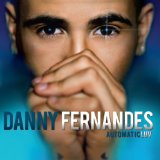 AutomaticLUV Lyrics Danny Fernandes