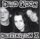 Destination X Lyrics Dead Moon