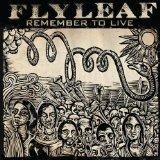 Remember To Live (EP) Lyrics Flyleaf